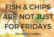 Fish and Chips are not for just fridays